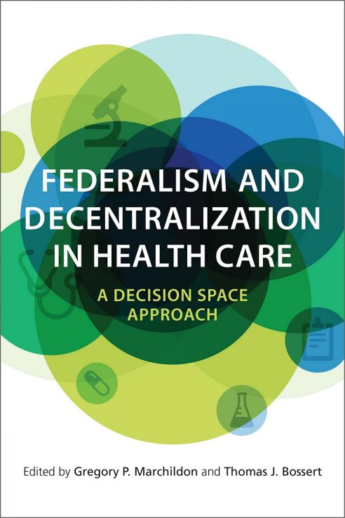 Cover art for book: Federalism and Decentralization in Health Care