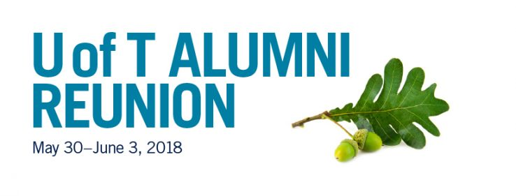 Words U of T Alumni Reunion with Acorn leaf on right side
