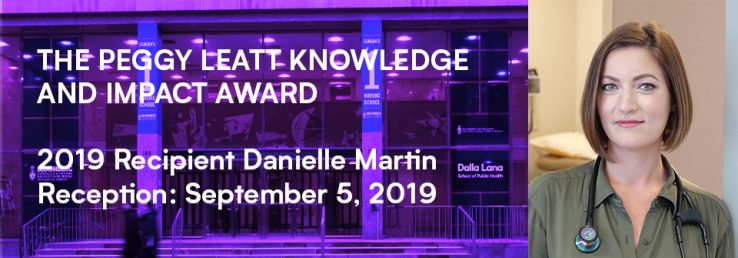 Health Sciences Building with purples overlay and words Peggy Leatt Knowledge and Impact word over top. On right is a profile of Danielle Martin