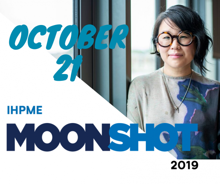 Profile of Sharon Kim right, with words October 21 and logo for IHPME Moonshot on left